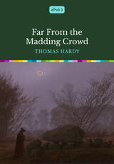 Book Cover of Far From the Madding Crowd by Thomas Hardy (ISBN: )