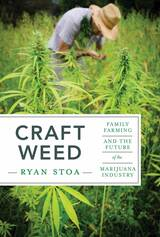 Book Cover of Craft Weed by Ryan Stoa (ISBN: 9780262038867)