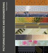 Book Cover of Picturing Science and Engineering by Felice C Frankel (ISBN: 9780262038553)